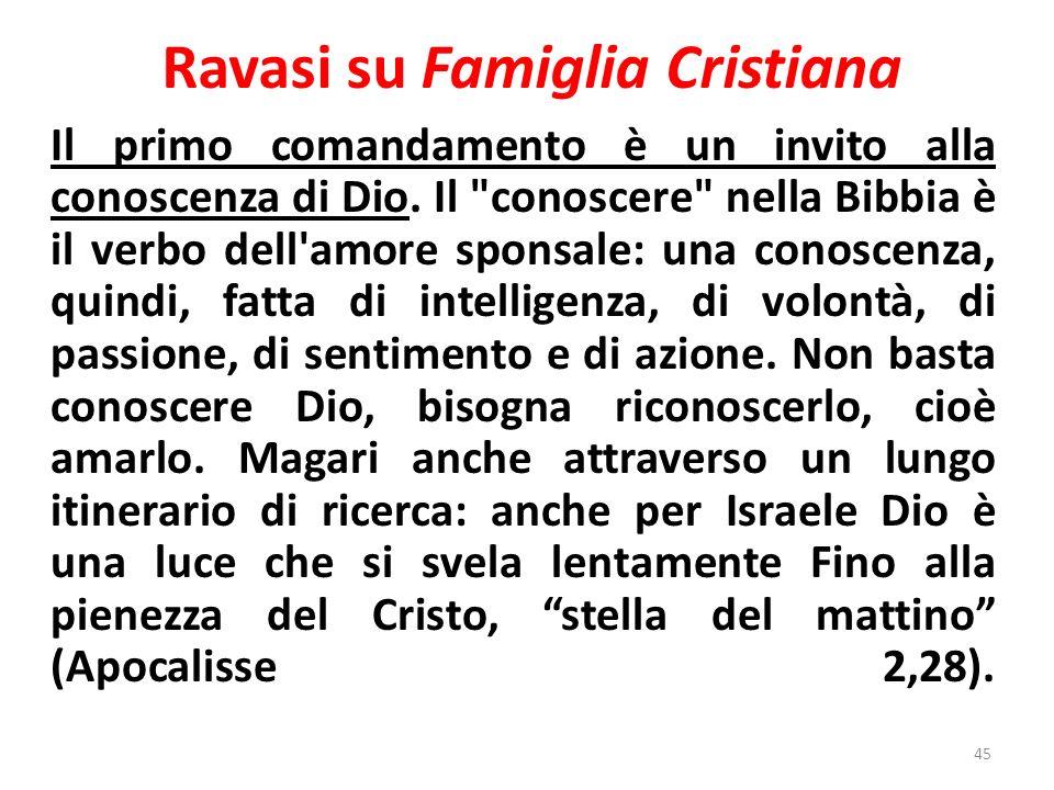 Ravasi su Famiglia Cristiana Il primo comandamento è un invito alla conoscenza di Dio.