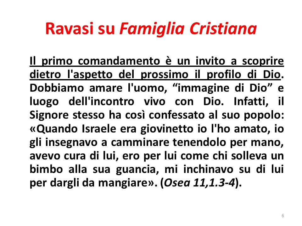 Ravasi su Famiglia Cristiana Il primo comandamento è un invito a scoprire dietro l aspetto del prossimo il profilo di Dio.