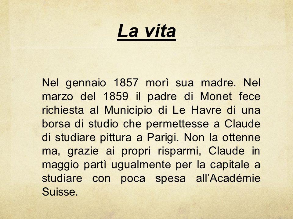 La vita Nel gennaio 1857 morì sua madre. Nel marzo del 1859 il padre di Monet fece richiesta al Municipio di Le Havre di una borsa di studio che perme