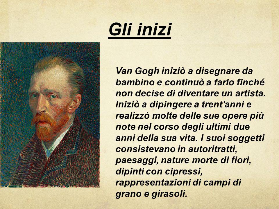 Gli inizi Van Gogh iniziò a disegnare da bambino e continuò a farlo finché non decise di diventare un artista. Iniziò a dipingere a trent'anni e reali