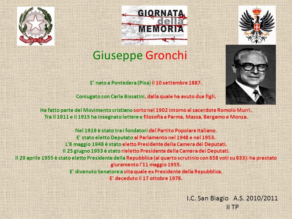 I.C. San Biagio A.S. 2010/2011 II TP E' nato a Pontedera (Pisa) il 10 settembre 1887. Coniugato con Carla Bissatini, dalla quale ha avuto due figli. H