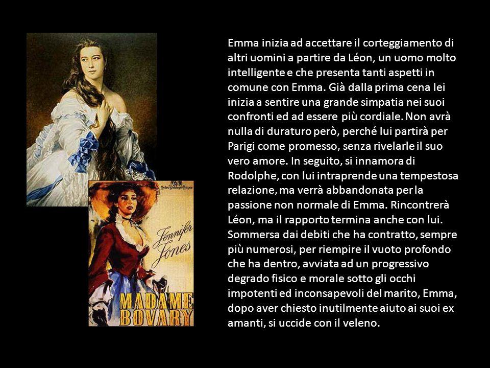 Emma inizia ad accettare il corteggiamento di altri uomini a partire da Léon, un uomo molto intelligente e che presenta tanti aspetti in comune con Em