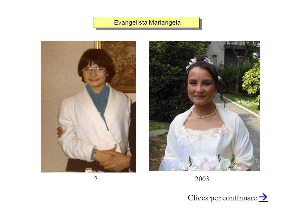 Evangelista Mariangela Clicca per continuare 2003?