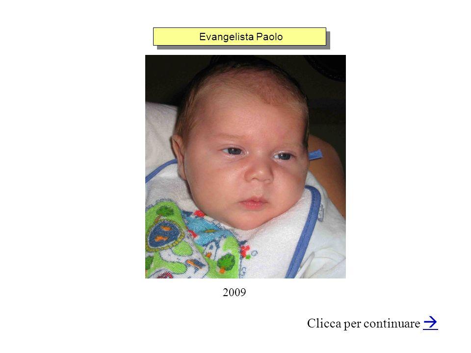 Evangelista Paolo Clicca per continuare 2009