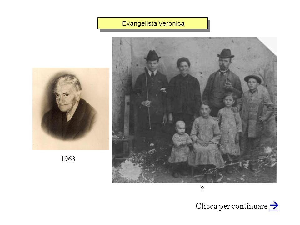 Evangelista Veronica Clicca per continuare ? 1963