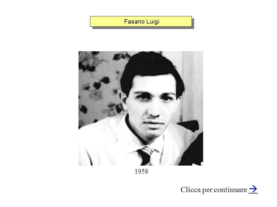 Fasano Luigi Clicca per continuare 1958