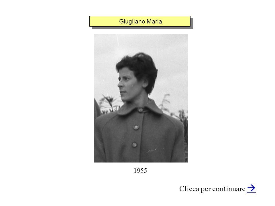 Giugliano Maria Clicca per continuare 1955