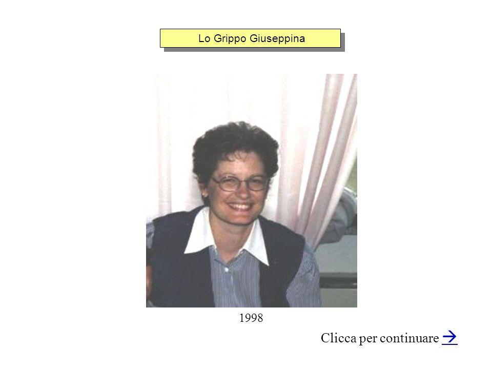Lo Grippo Giuseppina Clicca per continuare 1998