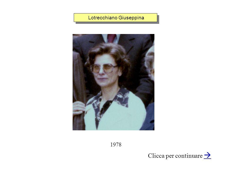 Lotrecchiano Giuseppina Clicca per continuare 1978
