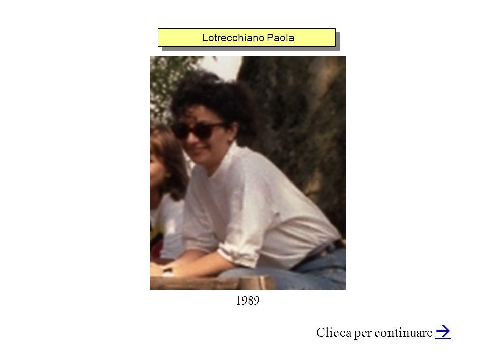 Lotrecchiano Paola Clicca per continuare 1989