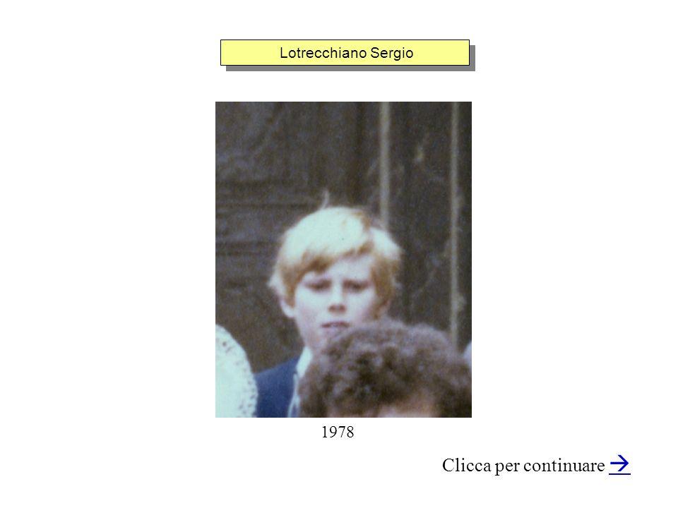 Lotrecchiano Sergio Clicca per continuare 1978