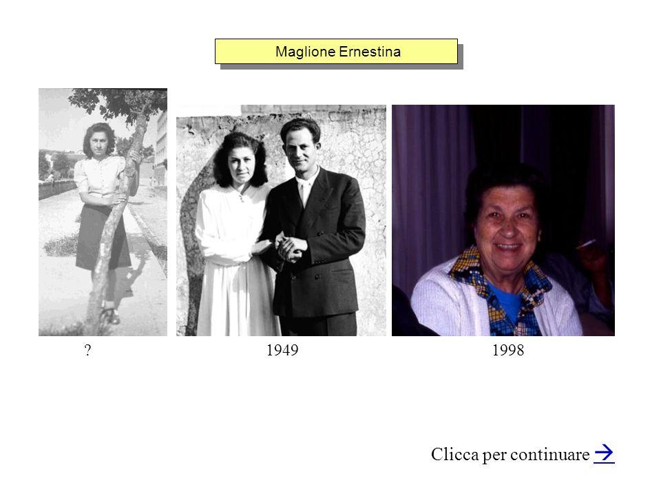 Maglione Ernestina Clicca per continuare 1949?1998
