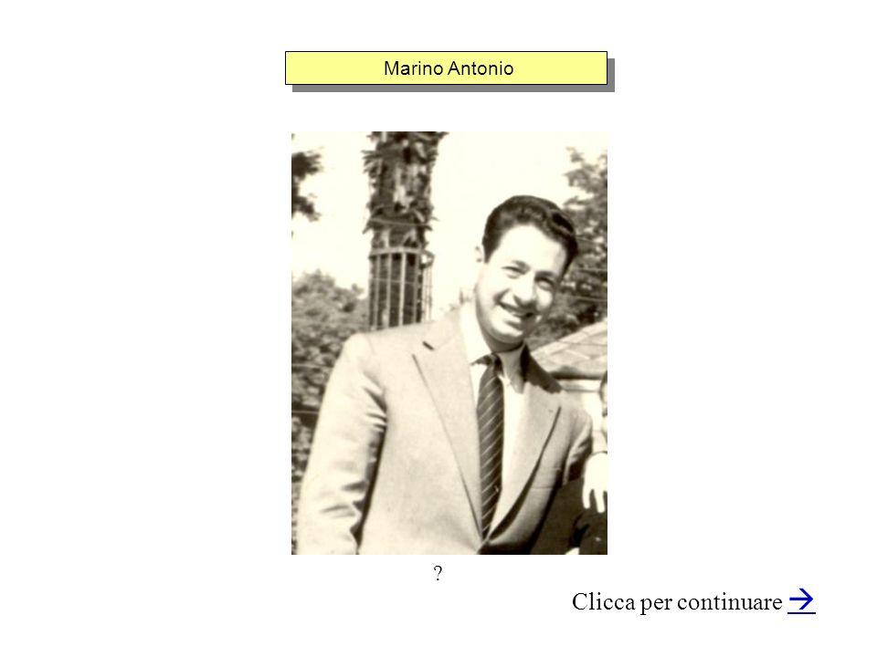 Marino Antonio Clicca per continuare ?