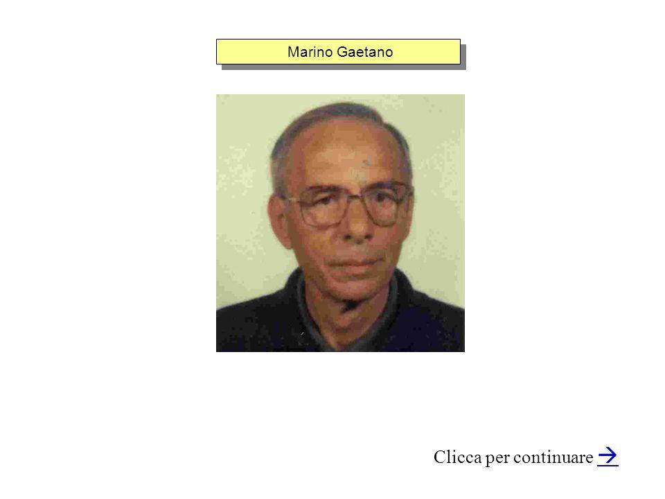 Marino Gaetano Clicca per continuare
