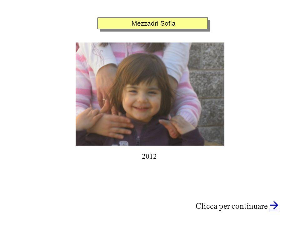 Mezzadri Sofia Clicca per continuare 2012
