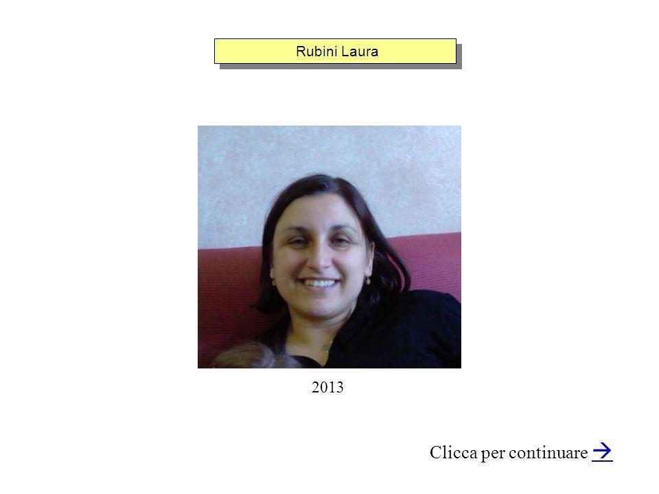 Rubini Laura Clicca per continuare 2013