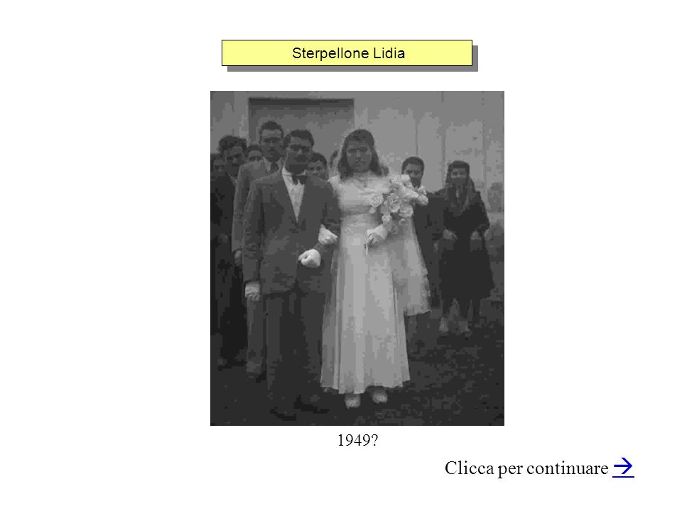 Sterpellone Lidia Clicca per continuare 1949?