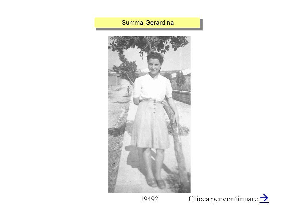 Summa Gerardina Clicca per continuare 1949?
