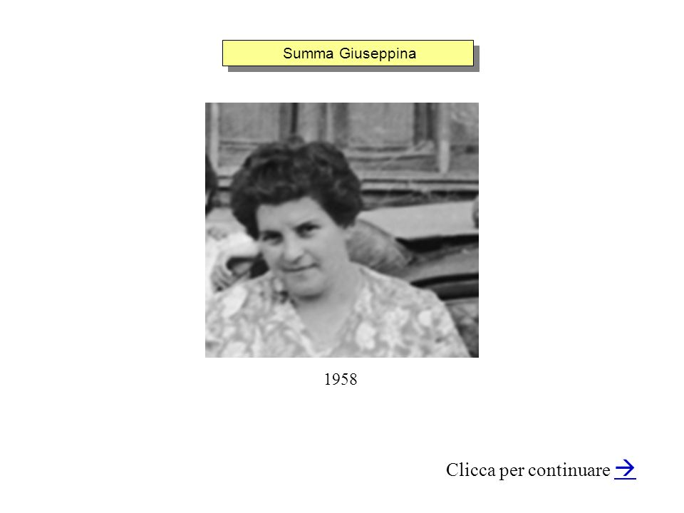 Summa Giuseppina Clicca per continuare 1958