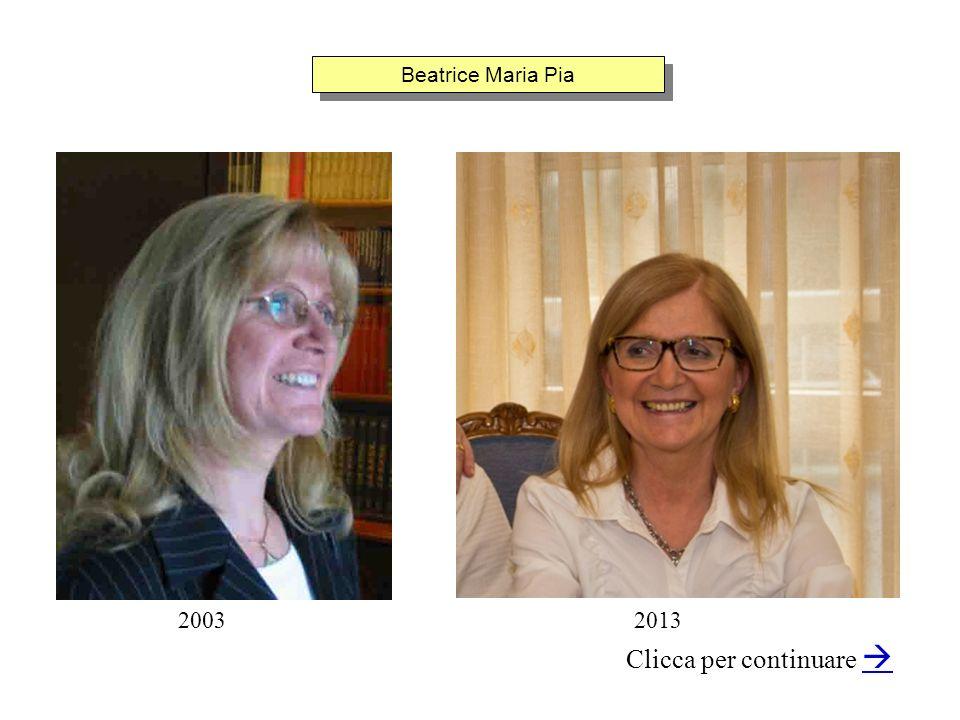 Beatrice Maria Pia Clicca per continuare 20032013