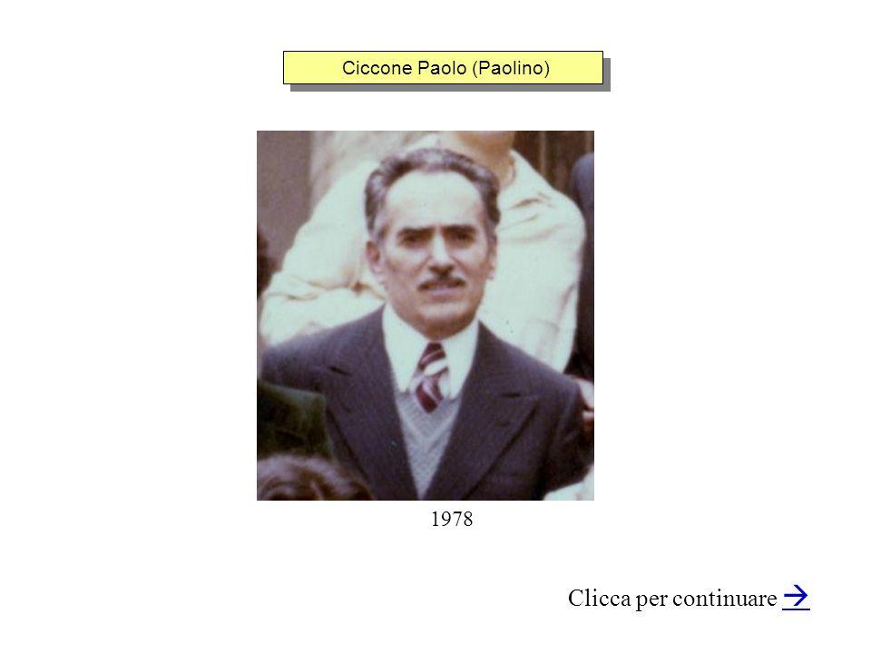 Ciccone Paolo (Paolino) Clicca per continuare 1978