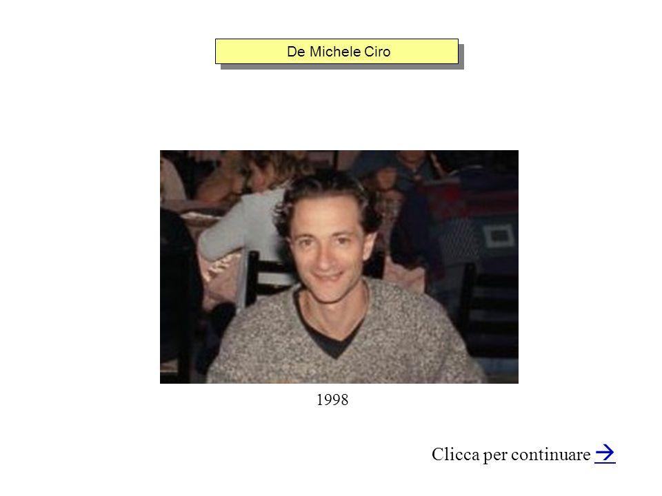 De Michele Ciro Clicca per continuare 1998