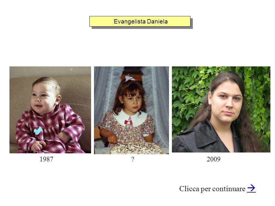 Evangelista Daniela Clicca per continuare 19872009?