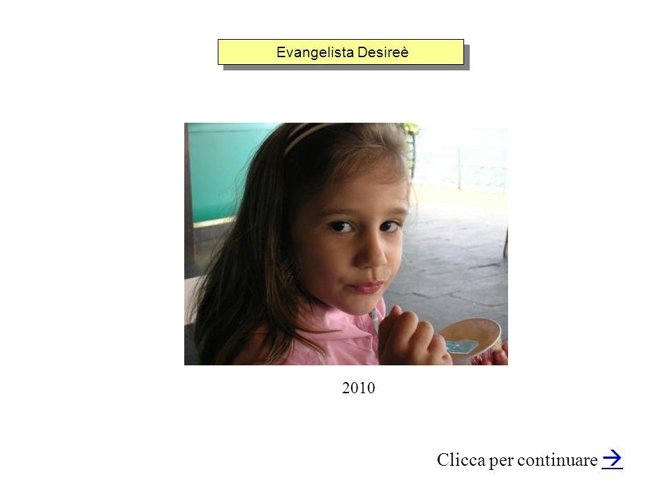 Evangelista Desireè Clicca per continuare 2010