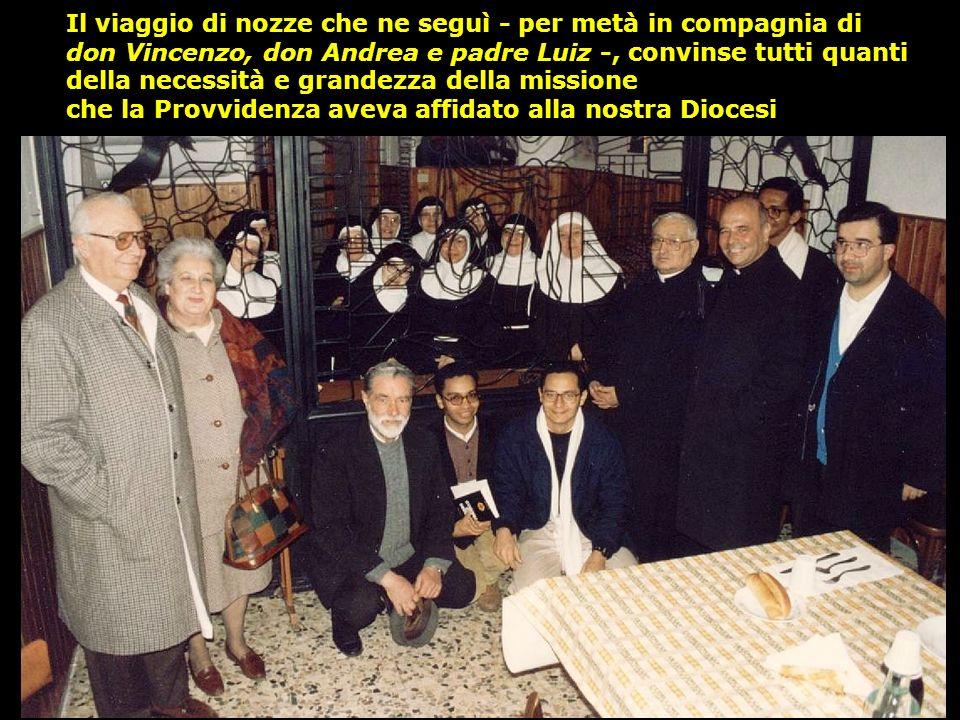 Nel 1992, in occasione del matrimonio, Pier Paolo e Maria decisero di sostenere il Progetto Ragazzo Davide a Proprià, per l accoglienza ed il recupero