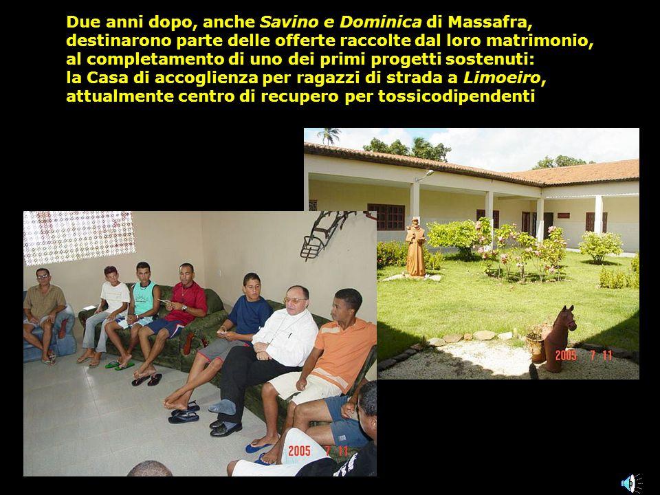 Due anni dopo, anche Savino e Dominica di Massafra, destinarono parte delle offerte raccolte dal loro matrimonio, al completamento di uno dei primi pr