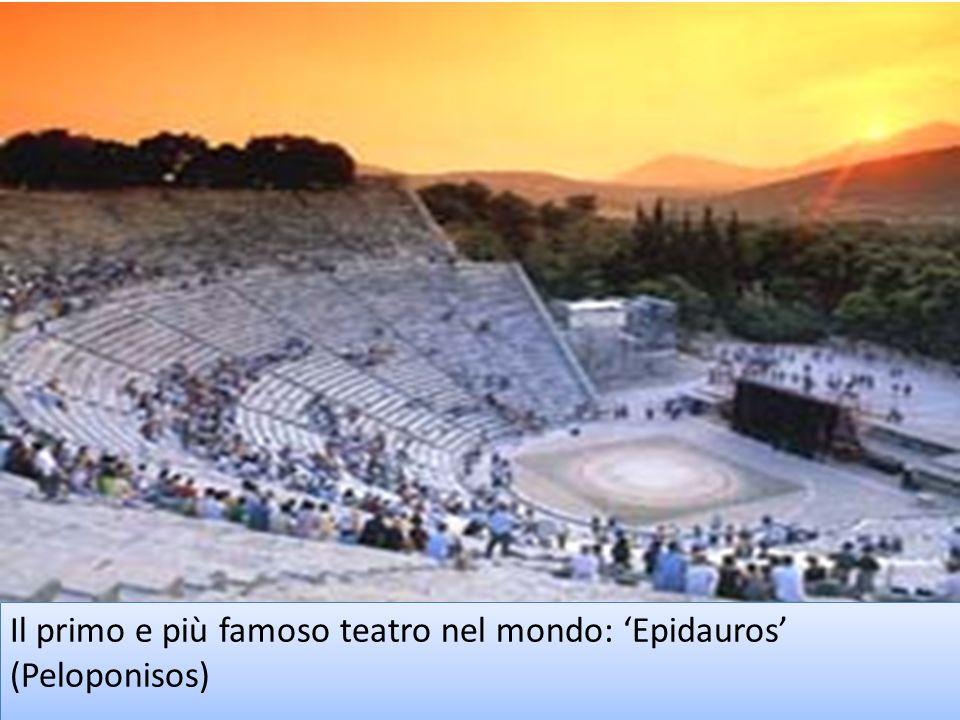 Il primo e più famoso teatro nel mondo: Epidauros (Peloponisos)