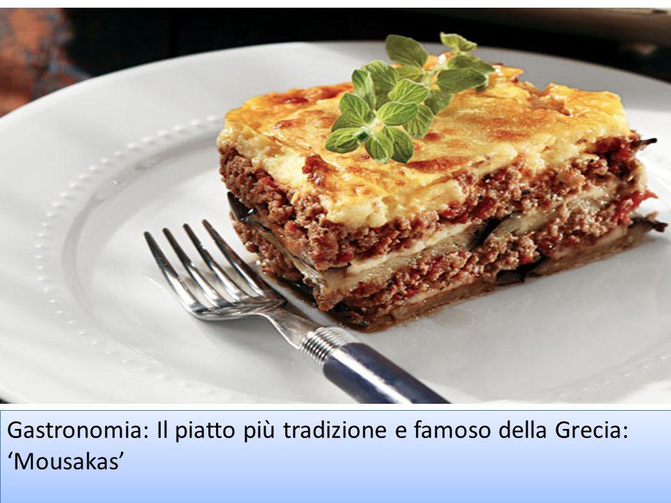 Gastronomia: Il piatto più tradizione e famoso della Grecia: Mousakas