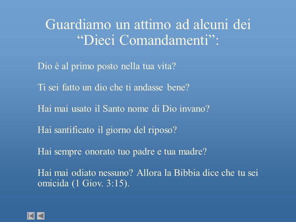 Guardiamo un attimo ad alcuni dei Dieci Comandamenti: Dio è al primo posto nella tua vita? Ti sei fatto un dio che ti andasse bene? Hai mai usato il S