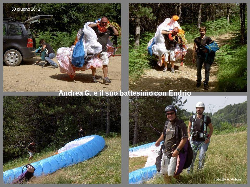 Andrea G. e il suo battesimo con Endrio 30 giugno 2012 Foto By A. Antoni