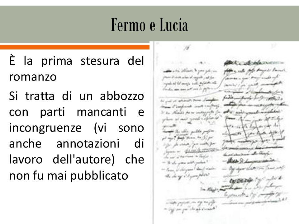 È la prima stesura del romanzo Si tratta di un abbozzo con parti mancanti e incongruenze (vi sono anche annotazioni di lavoro dell autore) che non fu mai pubblicato