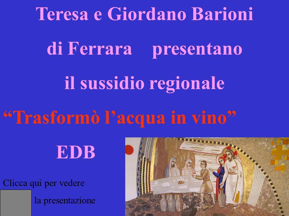 Clicca qui per vedere la presentazione Teresa e Giordano Barioni di Ferrara presentano il sussidio regionale Trasformò lacqua in vino EDB