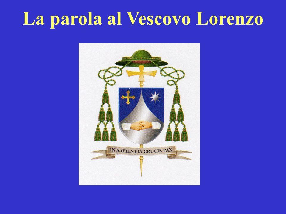 La parola al Vescovo Lorenzo