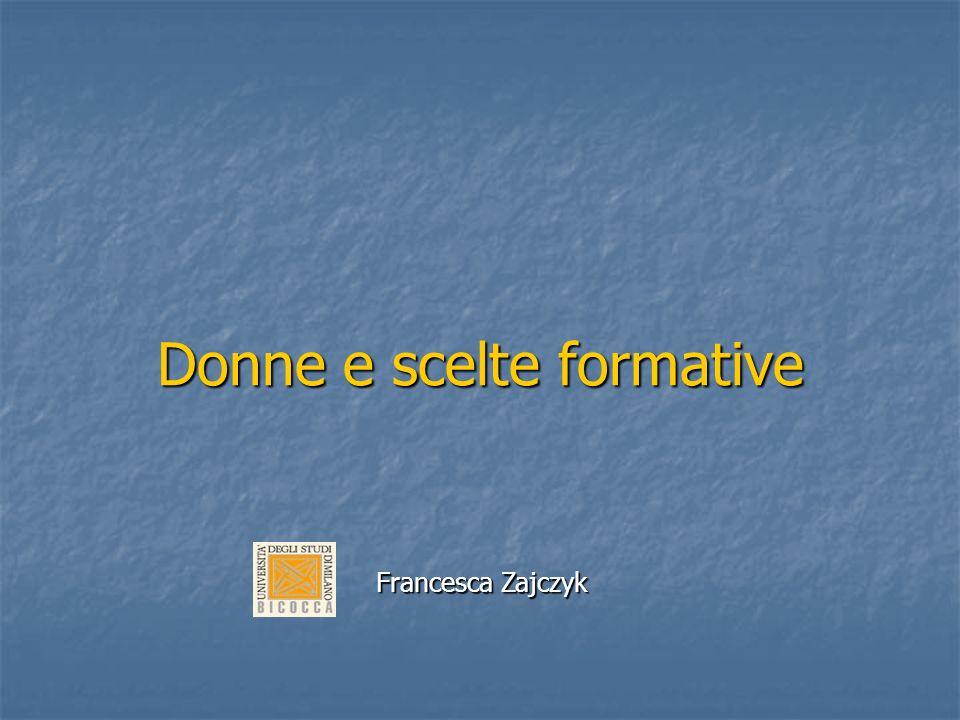 Donne e scelte formative Francesca Zajczyk