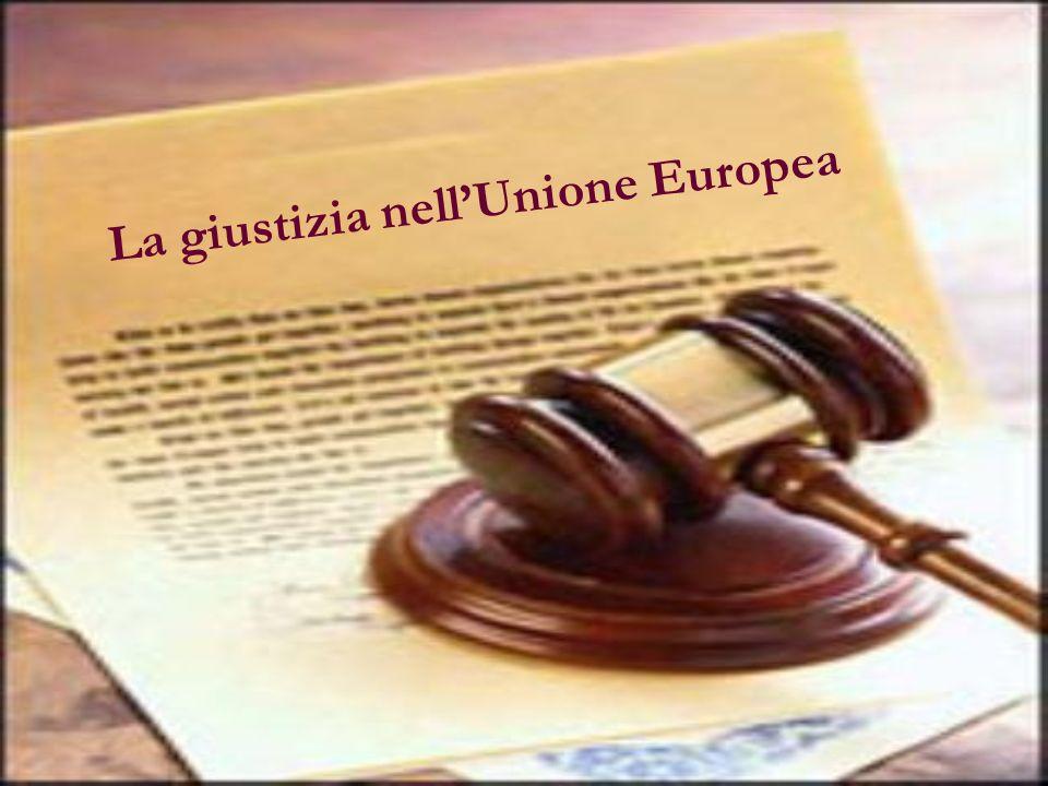 La giustizia nellUnione Europea