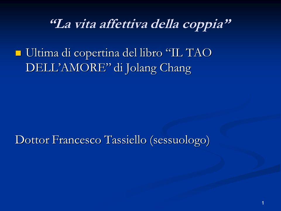 1 La vita affettiva della coppia Ultima di copertina del libro IL TAO DELLAMORE di Jolang Chang Ultima di copertina del libro IL TAO DELLAMORE di Jola