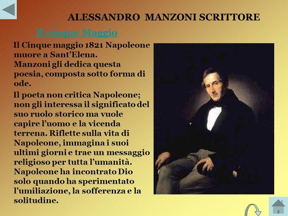 ALESSANDRO MANZONI Si stabilisce a Milano,dove si dedica alla composizione delle sue opere;spera nel successo dei moti del 1821 per i quali scrive unode; nel 1848 firma con altri, un invito al re sabaudo, Carlo Alberto.