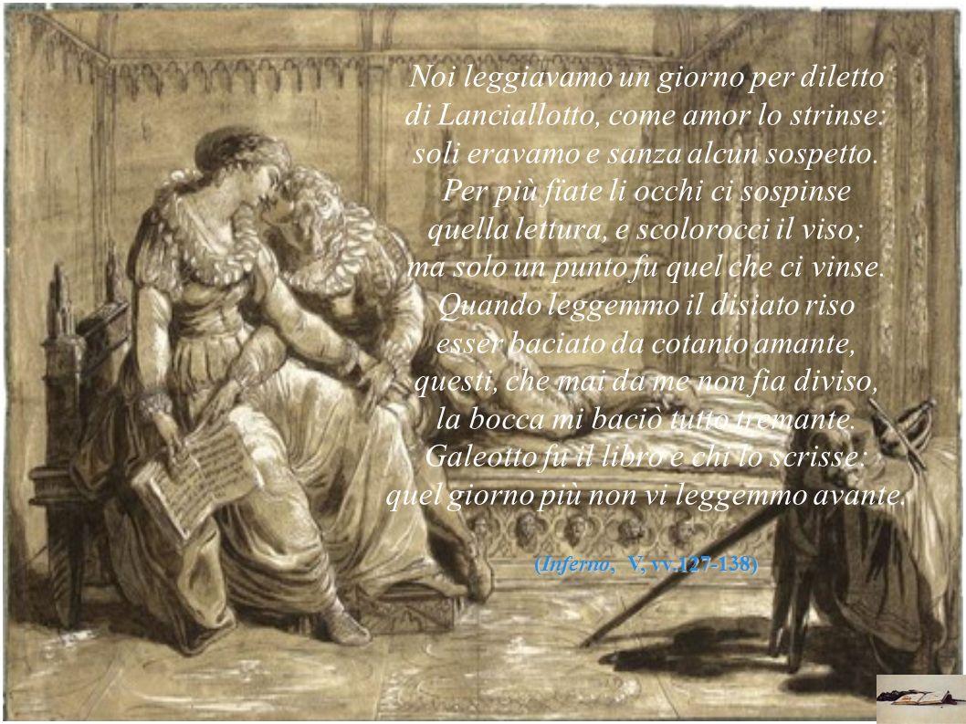La storia di Paolo e Francesca mette dunque in discussione Dante anche come poeta dell amore, che nella sua concezione stilnovistica ha messo al centro della sua visione della realtà lamore cortese.