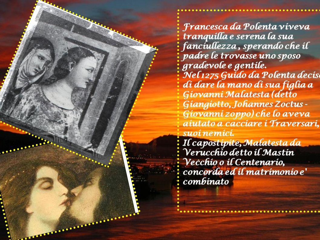Per evitare il possibile rifiuto da parte della giovane Francesca i potenti signori di Rimini e Ravenna tramarono l inganno.