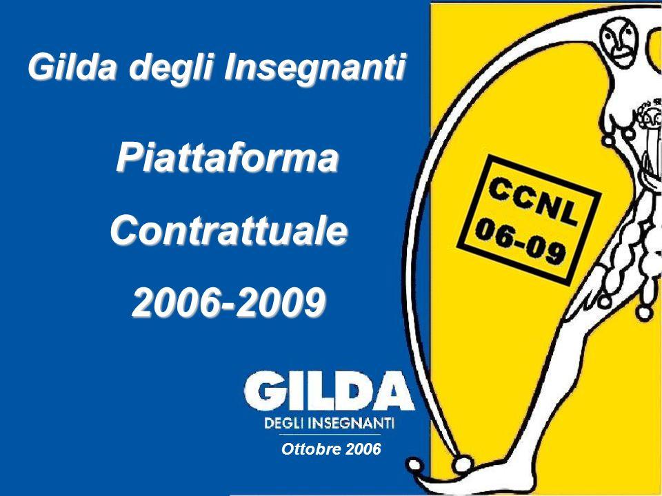 Gilda degli Insegnanti PiattaformaContrattuale2006-2009 Ottobre 2006