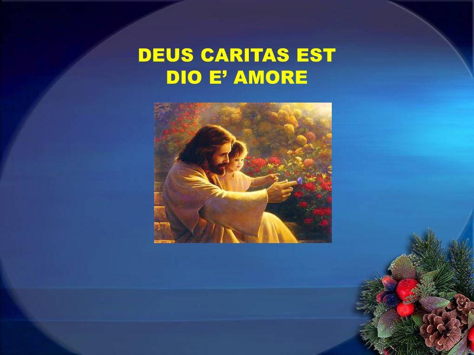 DEUS CARITAS EST DIO E AMORE