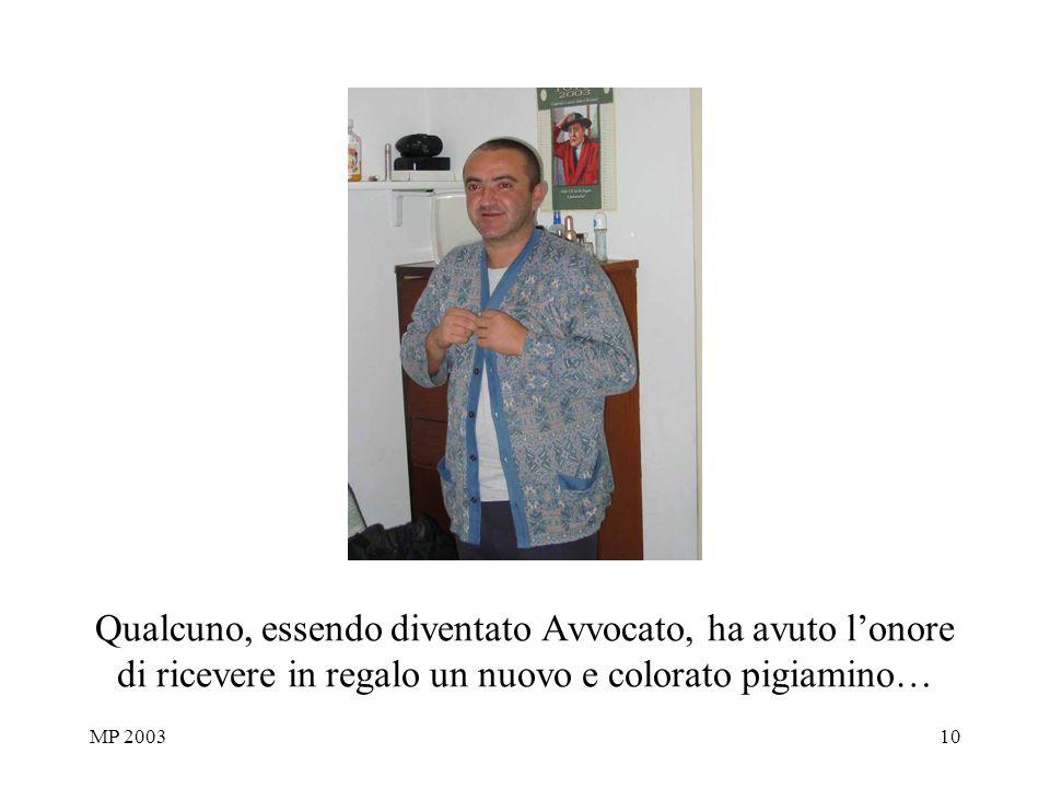 MP 200310 Qualcuno, essendo diventato Avvocato, ha avuto lonore di ricevere in regalo un nuovo e colorato pigiamino…
