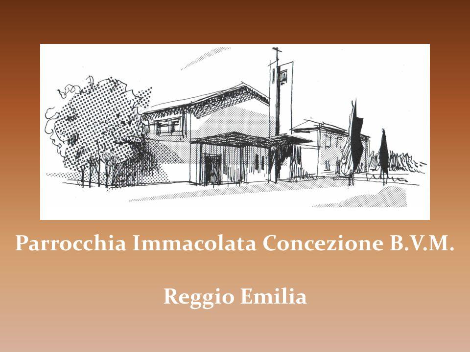 Parrocchia Immacolata Concezione B.V.M. Reggio Emilia