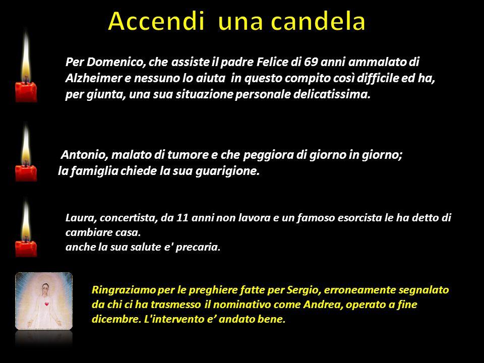Per Domenico, che assiste il padre Felice di 69 anni ammalato di Alzheimer e nessuno lo aiuta in questo compito così difficile ed ha, per giunta, una sua situazione personale delicatissima.
