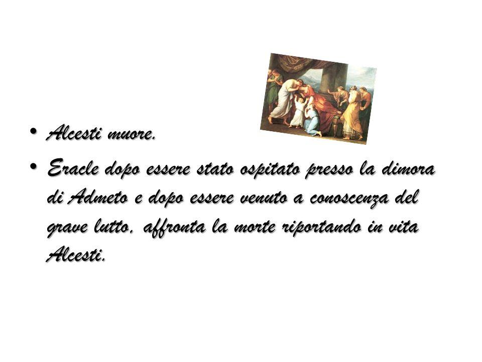Figura di Alcesti: -Moglie devota,dal cuore grande, che sacrifica la sua vita per quella del marito.