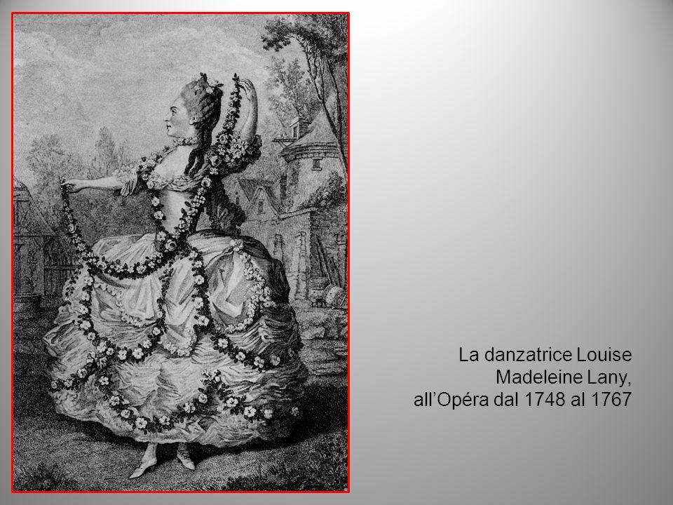 La danzatrice Louise Madeleine Lany, allOpéra dal 1748 al 1767